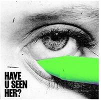 ALMA: HAVE U SEEN HER?-COLOR LP