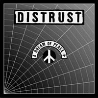 DISTRUST: A DREAM OF PEACE 2LP