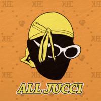KUBE: ALL JUCCI LP
