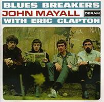 MAYALL JOHN & ERIC CLAPTON: BLUES BREAKERS-STEREO & MONO VERSIONS