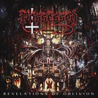 POSSESSED: REVELATIONS OF OBLIVION 2LP