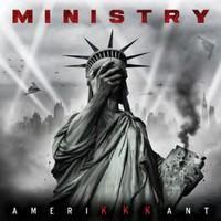 MINISTRY: AMERIKKKANT LP