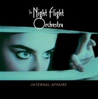 NIGHT FLIGHT ORCHESTRA: INTERNAL AFFAIRS