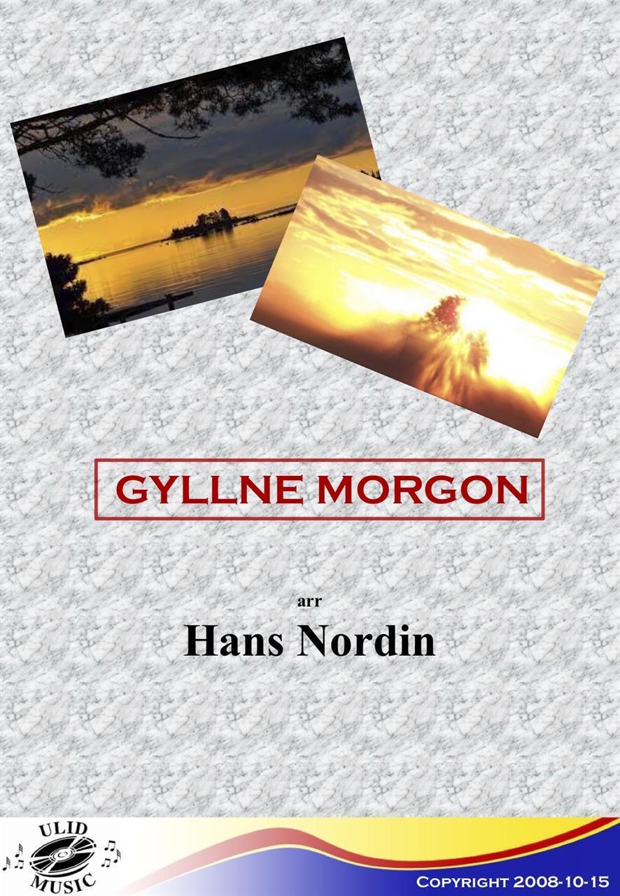 GYLLNE MORGON
