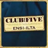 CLUB FOR FIVE: ENSI-ILTA-KÄYTETTY CD