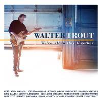 TROUT WALTER: WE'RE IN THIS TOGETHER