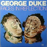 DUKE GEORGE: FACES IN REFLECTION LP (FG)
