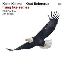KALIMA KALLE - KNUT REIERSRUD: FLYING LIKE EAGLES (FG)