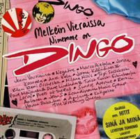 MELKEIN VIERAISSA-NIMEMME ON DINGO-KÄYTETTY CD