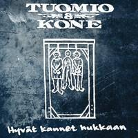 TUOMIO & KONE: HYVÄT KANNET HUKKAAN LP