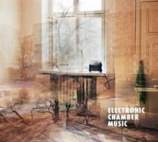ELECTRONIC CHAMBER MUSIC (FG)