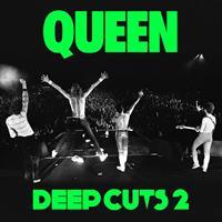 QUEEN: DEEP CUTS 2 (1977-1982)