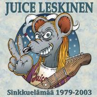 LESKINEN JUICE: SINKKUELÄMÄÄ 1979-2003 3CD