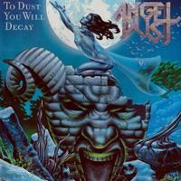 ANGEL DUST: TO DUST YOU WILL DECAY LP