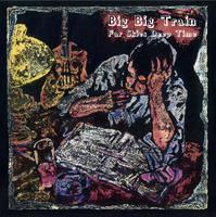 BIG BIG TRAIN: FAR SKIES BIG TIME