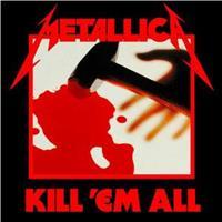 METALLICA: KILL 'EM ALL (REMASTERED VINYL 2016)