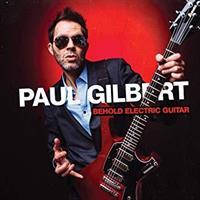 GILBERT PAUL: BEHOLD ELECTRIC GUITAR
