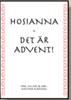 HOSIANNA - DET ÄR ADVENT!  10-PACK