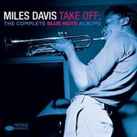 DAVIS MILES: TAKE OFF-THE COMPLETE BLUE NOTE ALBUMS 2CD