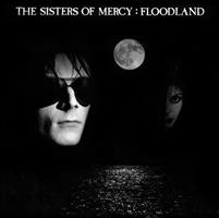 SISTERS OF MERCY: FLOODLAND LP