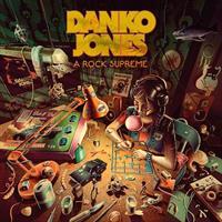 DANKO JONES: A ROCK SUPREME-DIGIPACK CD
