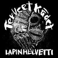 TERVEET KÄDET: LAPIN HELVETTI LP