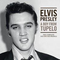 PRESLEY ELVIS: A BOY FROM TUPELO: THE COMPLETE 1953-1955 RECORDINGS 3CD