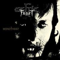 CELTIC FROST: MONOTHEIST