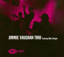 VAUGHAN JIMMIE TRIO: LIVE AT C-BOYS