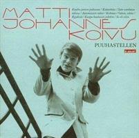 KOIVU MATTI JOHANNES: PUUHASTELLEN-KÄYTETTY CD
