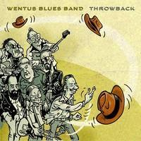 WENTUS BLUES BAND: THROWBACK