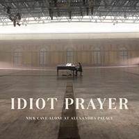 CAVE NICK: IDIOT PRAYER-ALONE AT ALEXANDRA PALACE 2CD