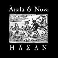 ÄIJÄLÄ & NOVA: HÄXAN LP