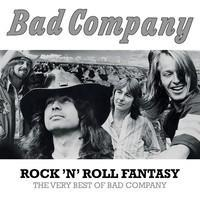 BAD COMPANY: ROCK 'N' ROLL FANTASY: THE VERY BEST OF BAD COMPANY