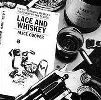 COOPER ALICE: LACE AND WHISKEY