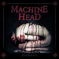 MACHINE HEAD: CATHARSIS 2LP