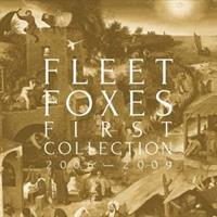 FLEET FOXES: FIRST COLLECTION 2006-2009 4CD