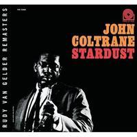 COLTRANE JOHN: STARDUST (RVG)