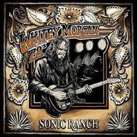 MORGAN WHITEY & THE 78'S: SONIC RANCH LP