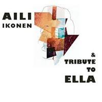 IKONEN AILI: TRIBUTE TO ELLA