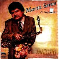 MARTTI SERVO & NAPANDER: JÄLKIJUNASSA-13 SUURINTA LP