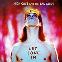 CAVE NICK & THE BAD SEEDS: LET LOVE IN CD+DVD