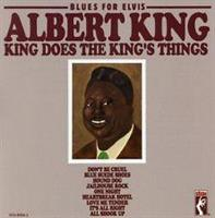 KING ALBERT: BLUES FOR ELVIS-KING DOES THE KING'S THINGS