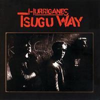 HURRIGANES: TSUGU WAY-GREY LP