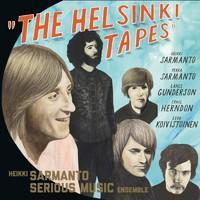 HEIKKI SARMANTO SERIOUS MUSIC ENSEMBLE: THE HELSINKI TAPES VOL.3