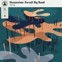 HURMERINTA-SORVALI BIG BAND 1976-POP-LIISA 10 GREEN LP