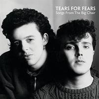TEARS FOR FEARS: SONGS FROM THE BIG CHAIR-REMASTERED