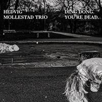 MOLLESTAD HEDVID: DING DONG. YOU'RE DEAD. LP
