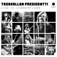TASAVALLAN PRESIDENTTI: LIVE IN LAMBERTLAND-GOLD 2LP