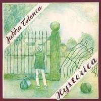 TOLONEN JUKKA: HYSTERICA LP